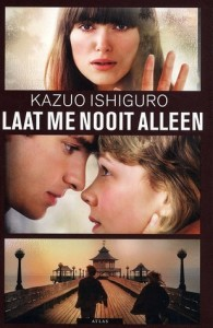 Laat me nooit alleen - Kazuo Ishiguro